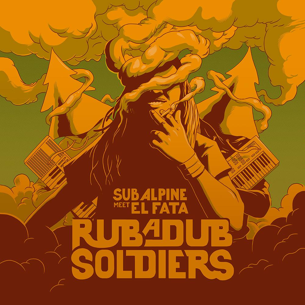 Sub Alpine feat. El Fata – Rubadub Soldiers